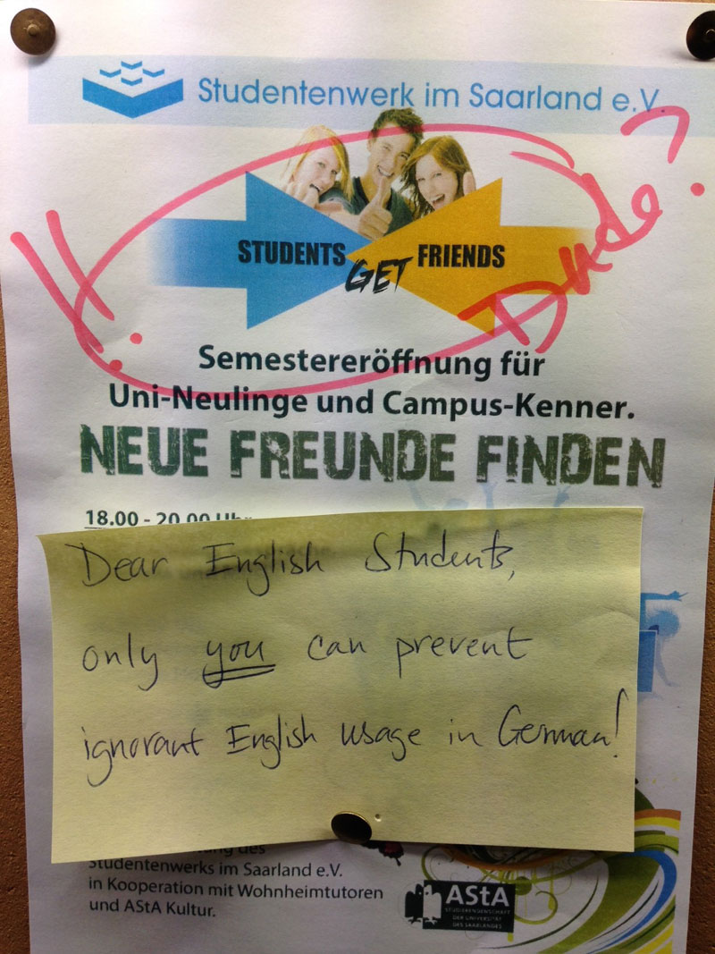 Only you can prevent ignorant English use in German